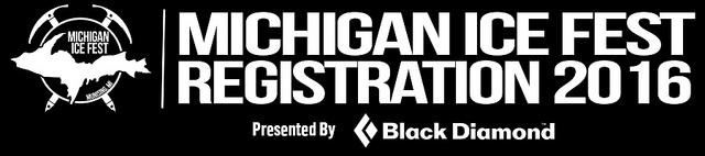 Say What?  2016 Michigan Ice Fest Registration Is Offically Open!