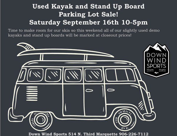 Used Kayak and Stand Up Board Parking Lot Sale Saturday Sept 16th!